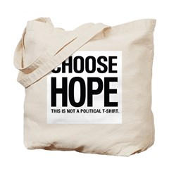 Choose Hope: Not A Political Tote Bag