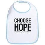 Choose Hope: Not A Political Bib