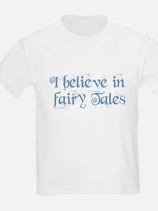 I Believe In Fairy Tales T-Shirt