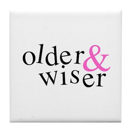 Older and Wiser Tile Coaster