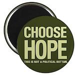 "Choose Hope: Not A Political 2.25"" Magnet (10"