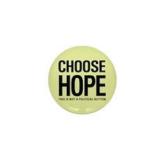 Choose Hope: Not A Political Mini Button (100 pack