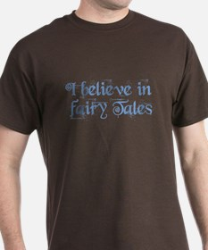 I Believe In Fairy Tales Brown T-Shirt