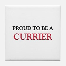 Proud to be a Currier Tile Coaster