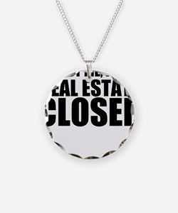 Trust Me, I'm A Real Estate Closer Necklace