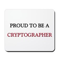 Proud to be a Cryptographer Mousepad