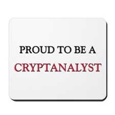 Proud to be a Cryptanalyst Mousepad