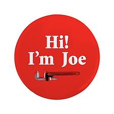 "Hi I'm Joe. Joe the Plumber 3.5"" Button"