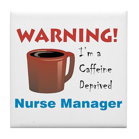 Caffeine Deprived Manager Tile Coaster