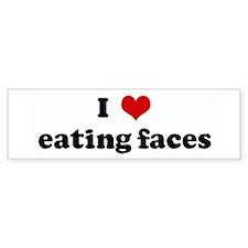 I Love eating faces Bumper Bumper Sticker