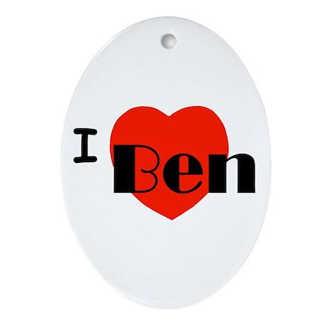 I Love Ben Oval Ornament