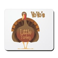 Vovo's Little Turkey Mousepad