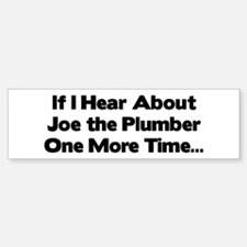 Joe the Plumber Bumper Bumper Bumper Sticker