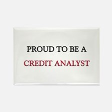 Proud to be a Credit Analyst Rectangle Magnet