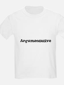 Argumentative Kids T-Shirt