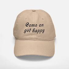 Come Happy Baseball Baseball Cap