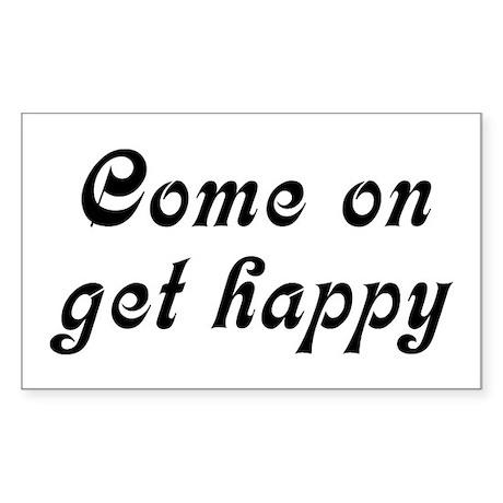 Come Happy Sticker (Rectangle)