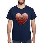 Love Covers Sins Dark T-Shirt