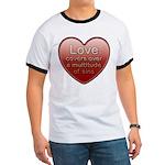 Love Covers Sins Ringer T