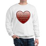 Love Covers Sins Sweatshirt