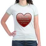 Love Covers Sins Jr. Ringer T-Shirt