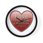 Love Covers Sins Wall Clock