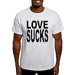 Love Sucks Light T-Shirt