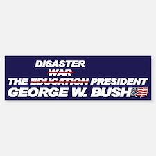 THE DISASTER PRESIDENT Bumper Bumper Bumper Sticker
