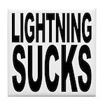 Lightning Sucks Tile Coaster