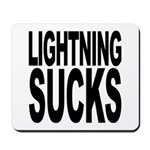 Lightning Sucks Mousepad