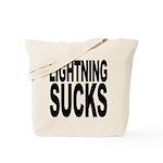 Lightning Sucks Tote Bag