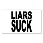 Liars Suck Rectangle Sticker