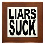 Liars Suck Framed Tile