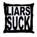 Liars Suck Throw Pillow