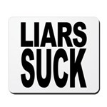 Liars Suck Mousepad