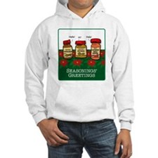 Seasonings Greetings Hoodie