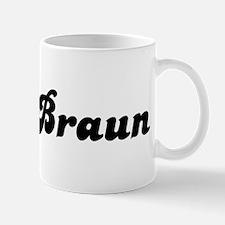Mrs. Braun Mug
