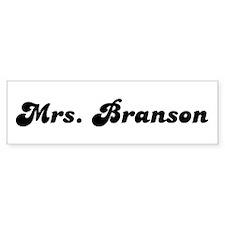 Mrs. Branson Bumper Bumper Sticker