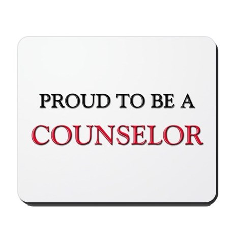 Proud to be a Counselor Mousepad