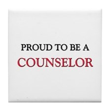 Proud to be a Counselor Tile Coaster