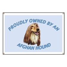 Proudly Owned Afghan Hound Banner