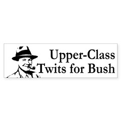 Upper-Class Twits for Bush (sticker)