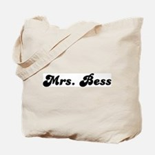 Mrs. Bess Tote Bag