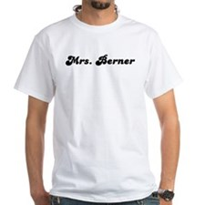 Mrs. Berner Shirt