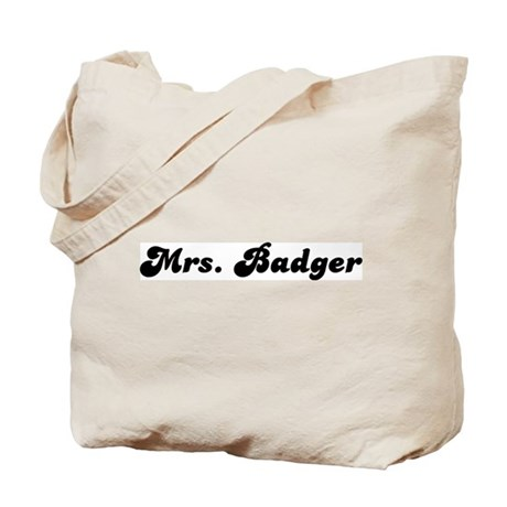 Mrs. Badger Tote Bag