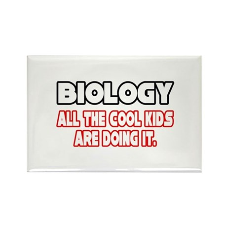 """Biology...Cool Kids"" Rectangle Magnet (100 pack)"