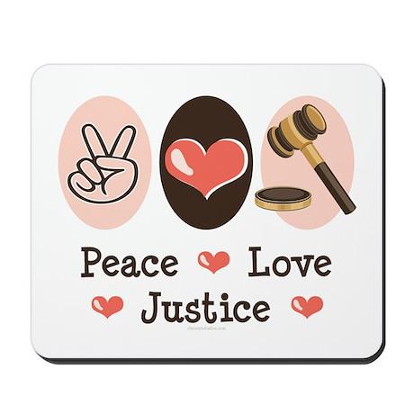 Peace Love Justice Judge Mousepad