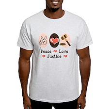 Peace Love Justice Judge T-Shirt