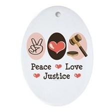 Peace Love Justice Judge Oval Ornament