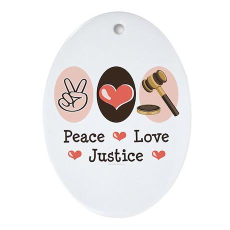 Peace Love Justice Judge Oval Ornament